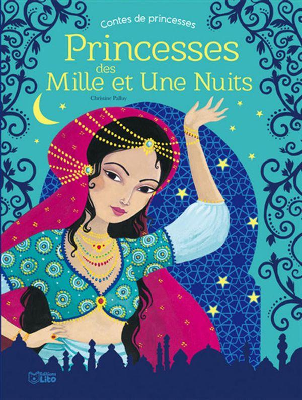 Princesses des Mille et Une Nuits