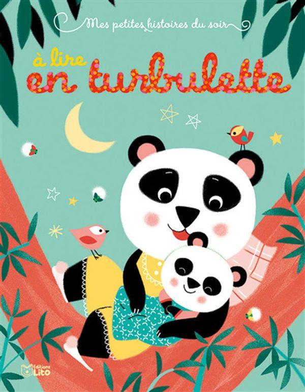 Mes petites histoires du soir à lire en turbulette