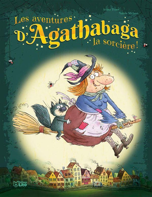 Les aventures d'Agathabaga la sorcière!