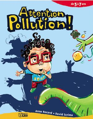 Attention pollution! 5-7 ans