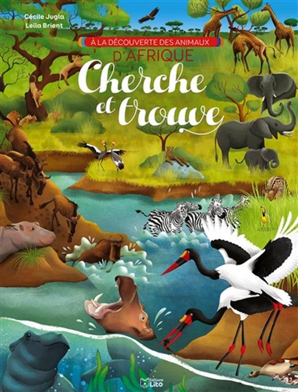 A la découverte des animaux d'Afrique - Cherche et trouve