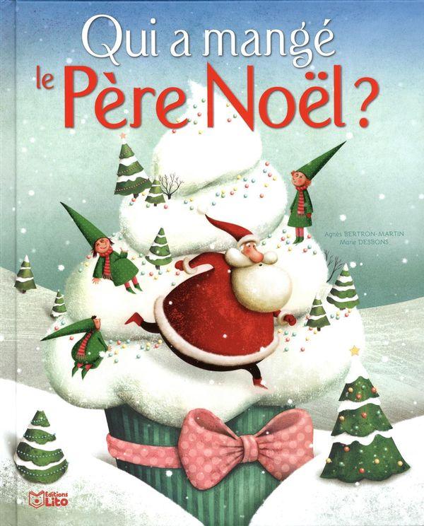 Qui a mangé le Père Noël?