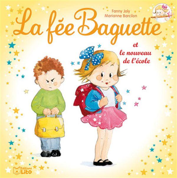 La fée Baguette et le nouveau de l'école