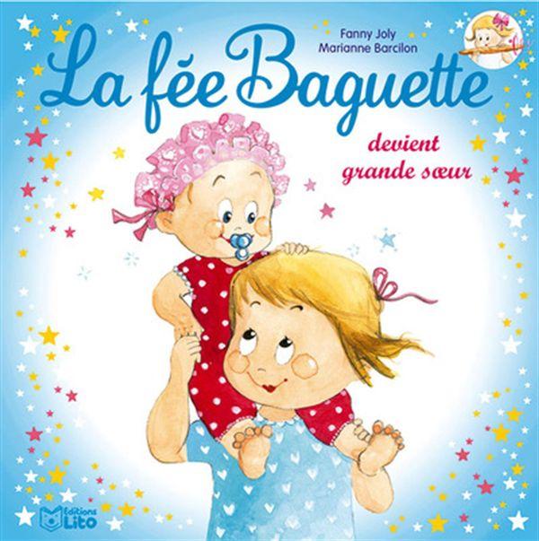 La fée Baguette devient grande soeur