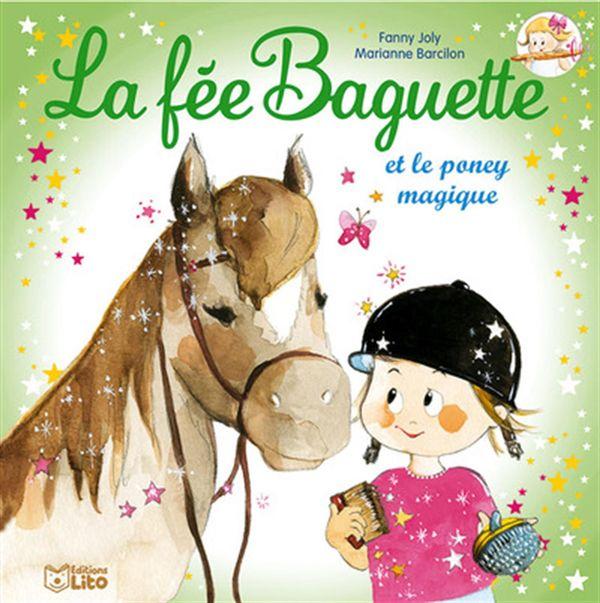 La fée Baguette et le poney magique