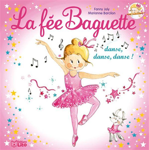 La fée Baguette danse, danse, danse!