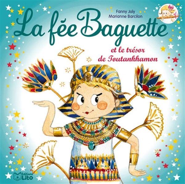 La fée Baguette et le trésor de Toutankhamon