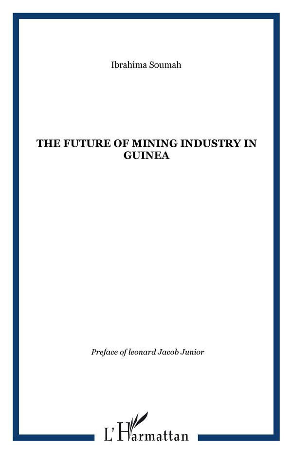 Future of Mining Industry in Guinea The