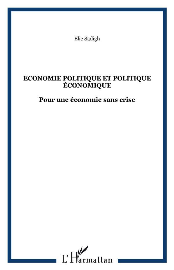 Economie politique et politique économique - pour une économ