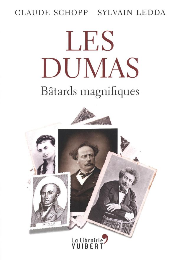 Les Dumas : Bâtards magnifiques