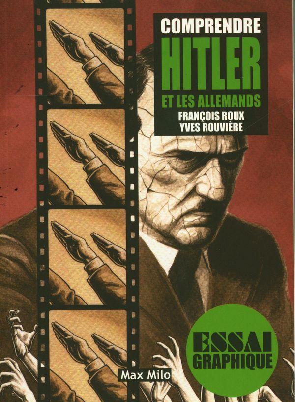 Comprendre Hitler et les allemands