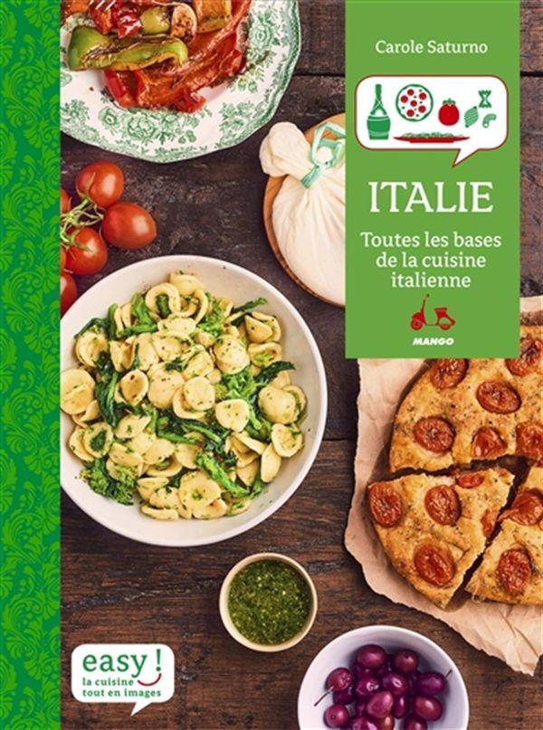 Italie : Les meilleures recettes familiales