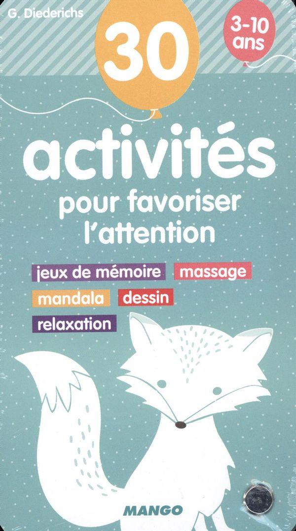 30 activités pour favoriser l'attention 3-10 ans