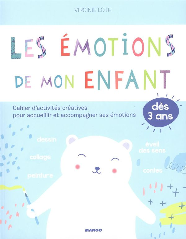 Les émotions de mon enfant