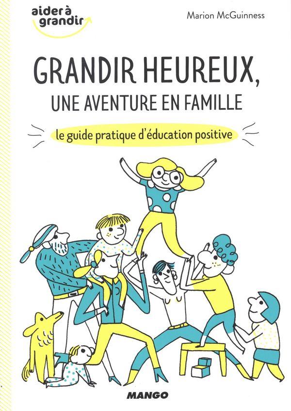 Grandir heureux, une aventure en famille