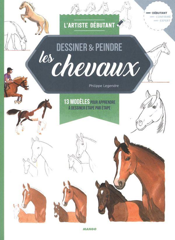 Dessiner & Peindre les chevaux