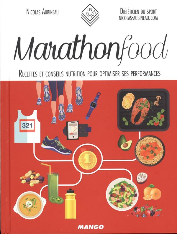 Marathon Food : Recettes et conseils nutrition pour optimiser ses performances