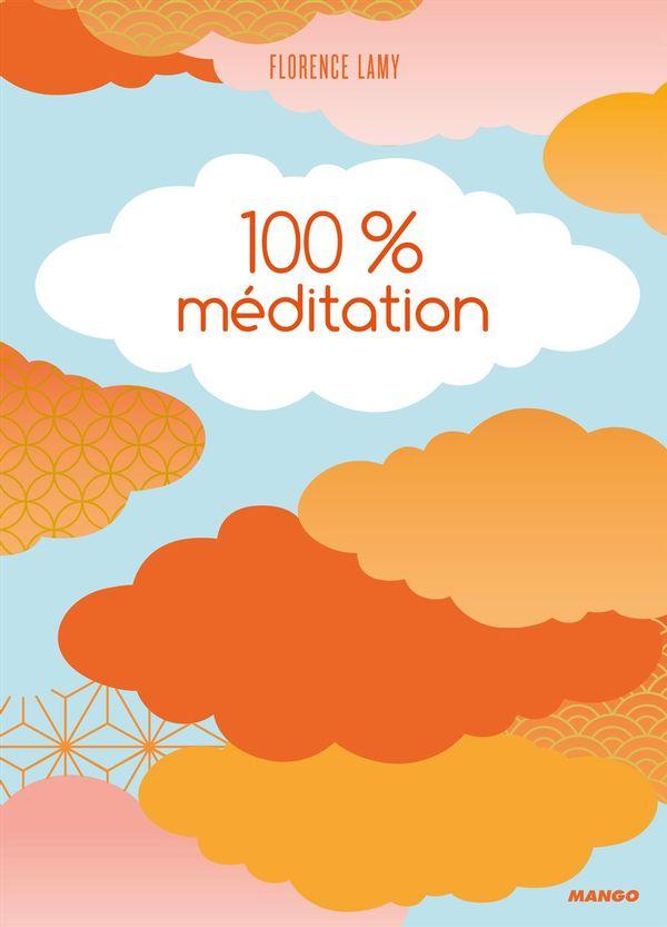 100% Méditation N.E.