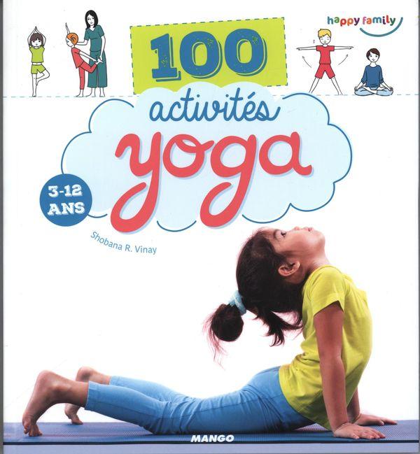 100 activités yoga 3-12 ans