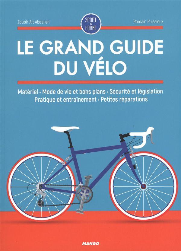 Grand guide du vélo Le