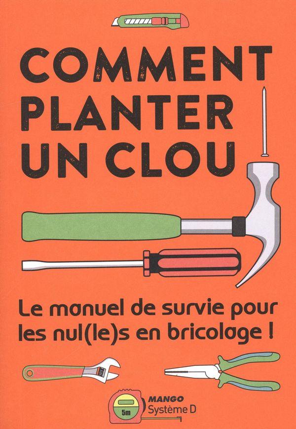 Comment planter un clou