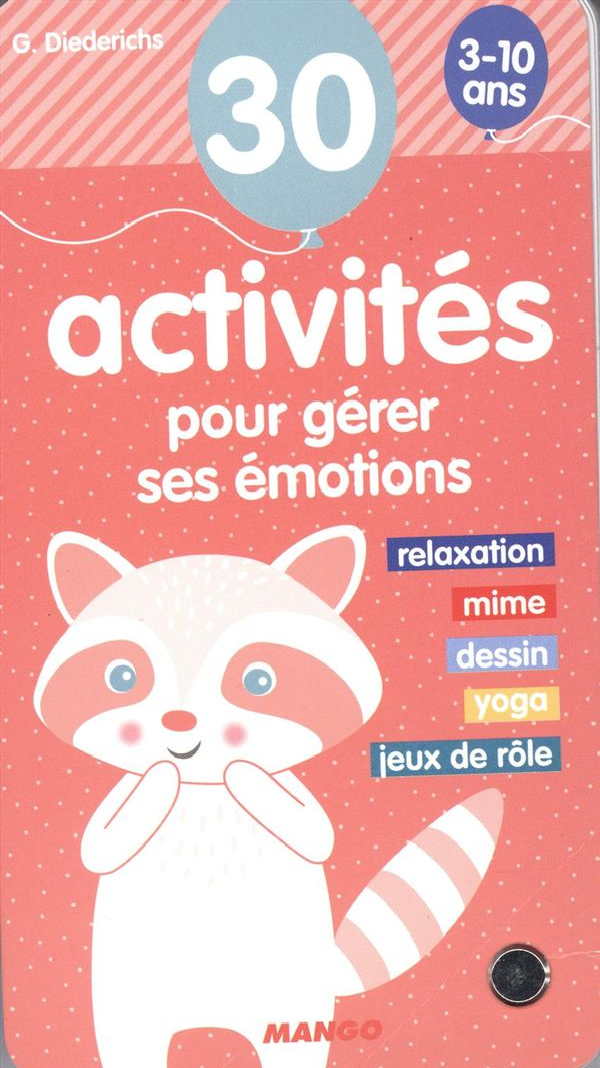 30 activités pour gérer ses émotions 3-10 ans