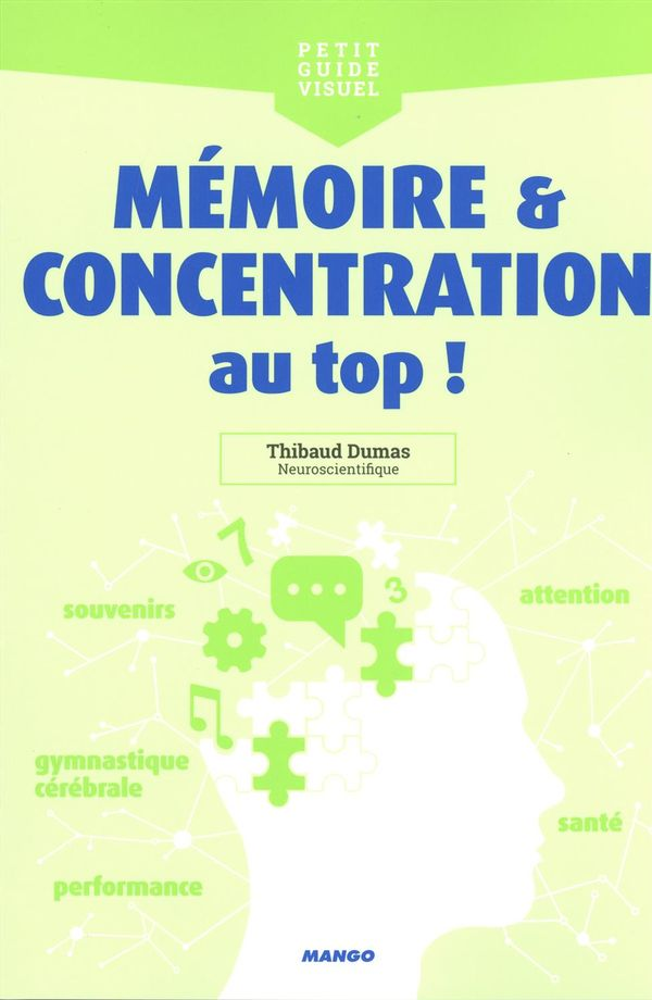 Mémoire & concentration au top!