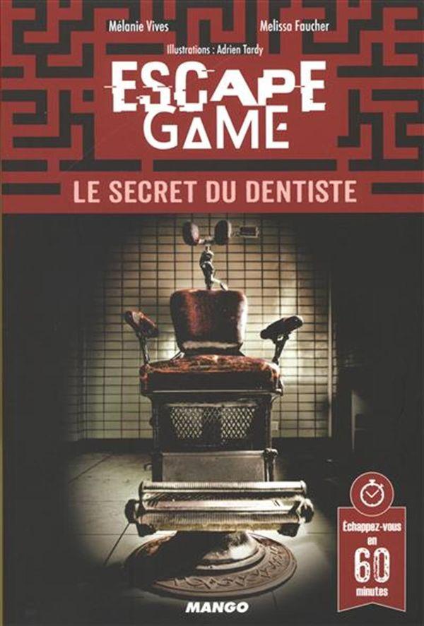 Escape game - Le secret du dentiste