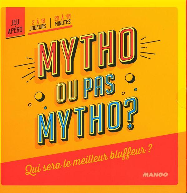 Mytho ou pas mytho? - Jeu d'apéro