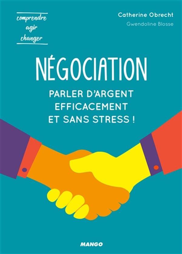 Négociation, parler d'argent efficacement et sans stress!
