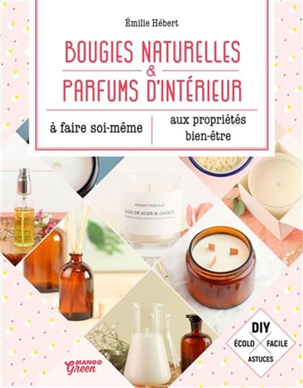 Bougies naturelles et parfums d'intérieur