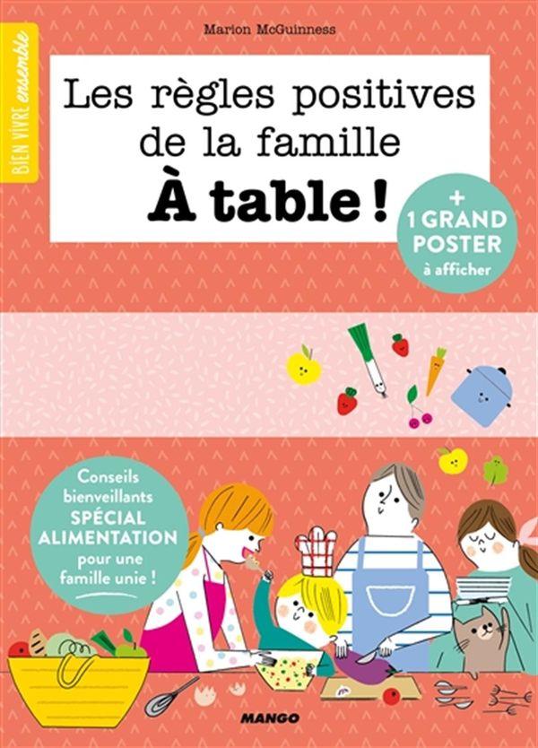 Les règles positives de la famille à table!