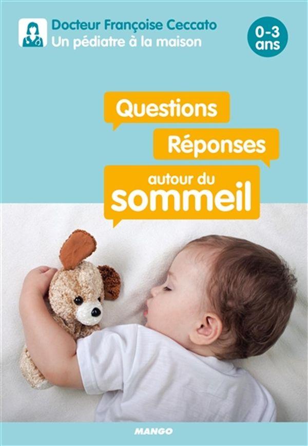 Questions/réponses autour du sommeil 0-3 ans