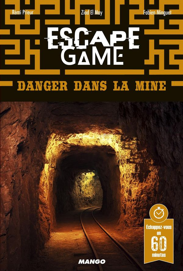 Escape Game - Danger dans la mine