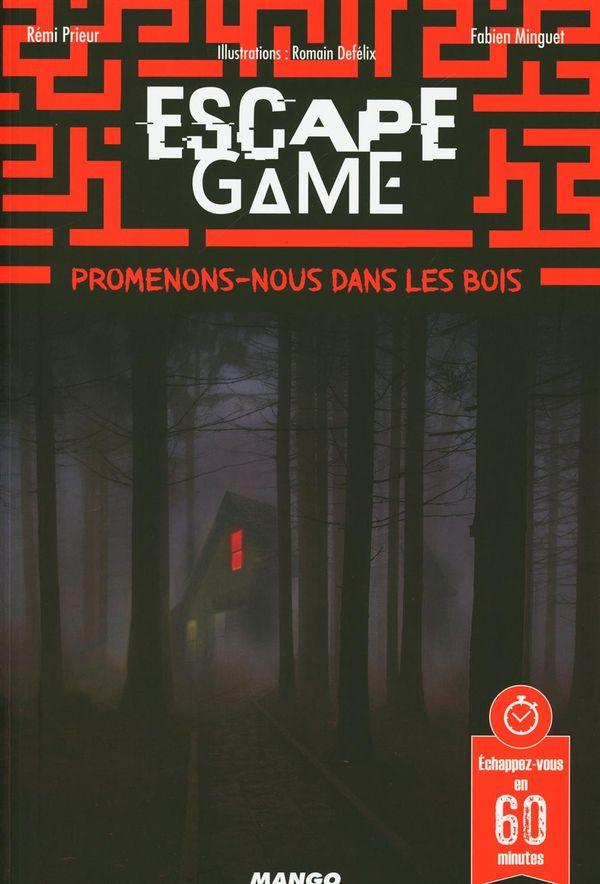 Escape Game - Promenons-nous dans les bois...