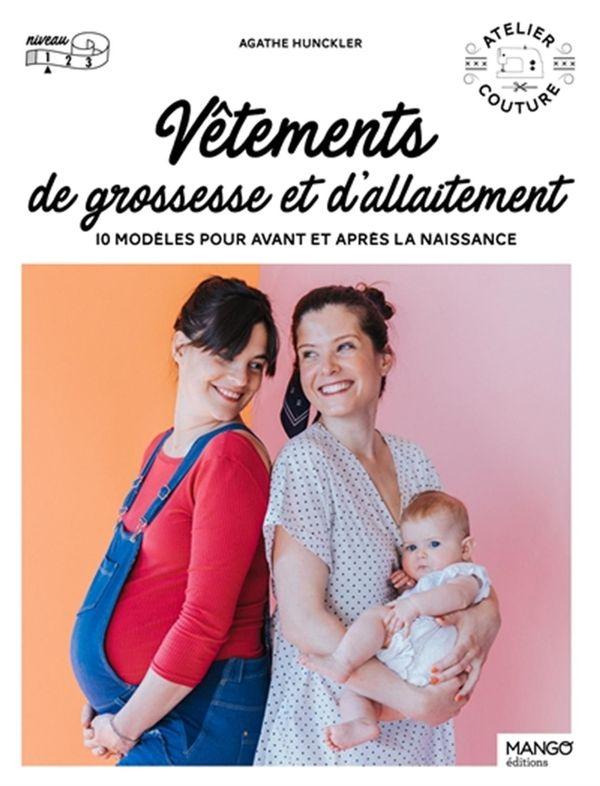 Vêtements de grossesse et d'allaitement : 10 modèles pour avant et après la naissance