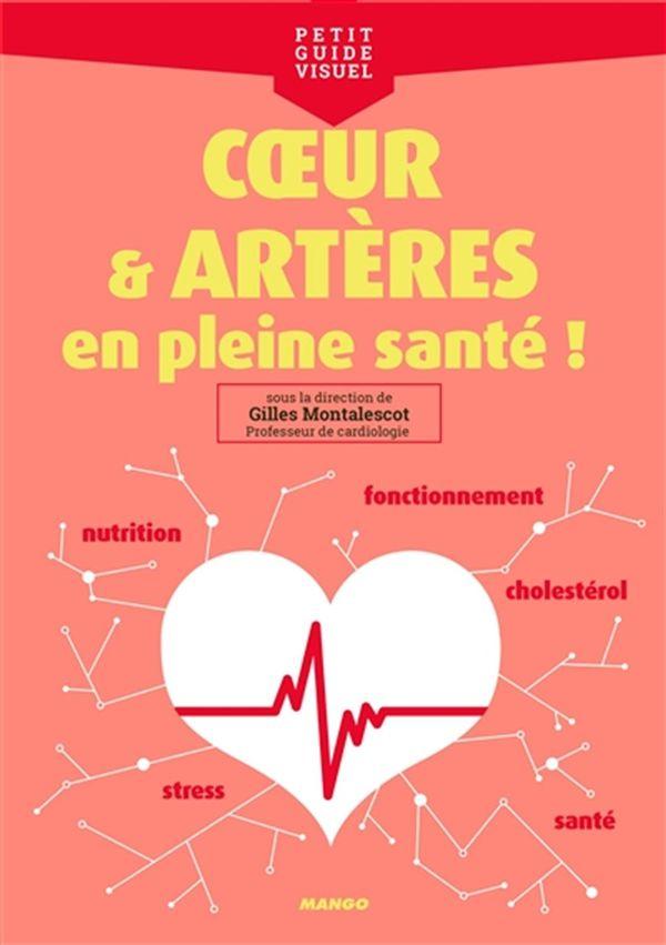 Coeur et artères, en pleine santé!