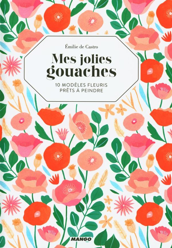 Mes jolies gouaches