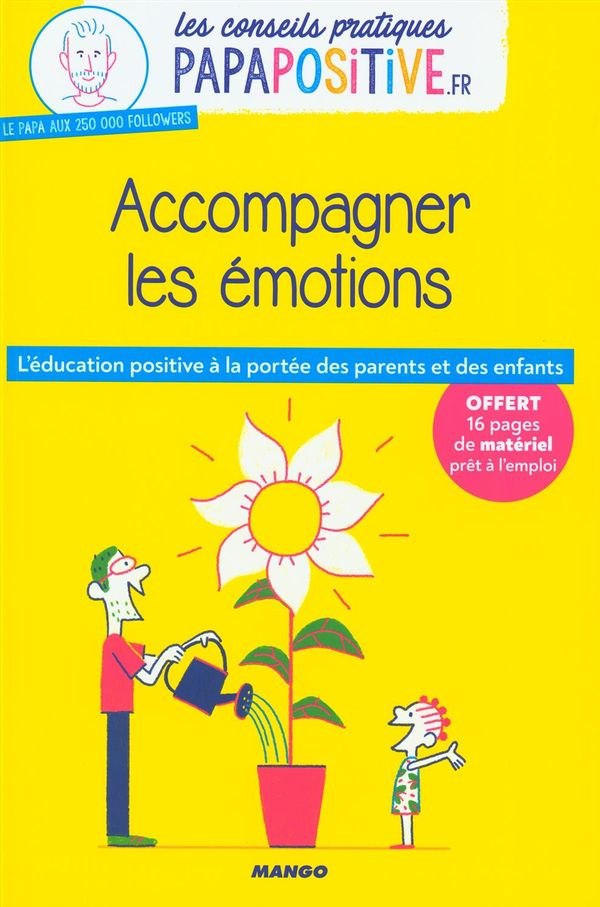 Accompagner les émotions