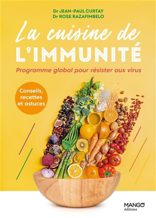 La cuisine de l'immunité : Programme global pour résister aux virus