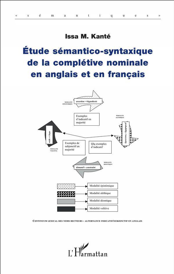 Etude sémantico-syntaxique de la complétive nominale en anglais et en français