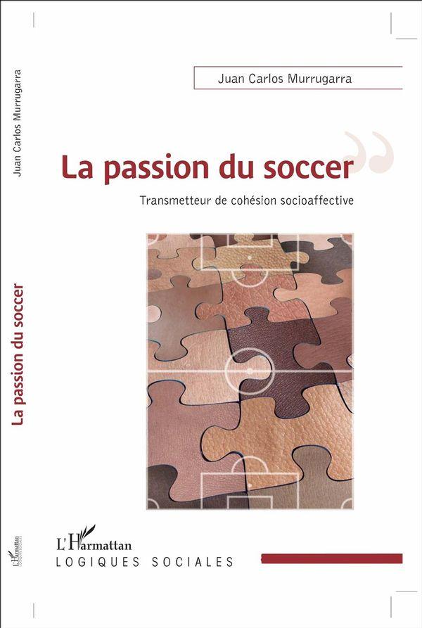 La passion du soccer : Transmetteur de cohésion socioaffective