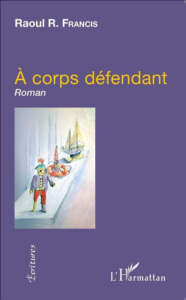 A corps défendant