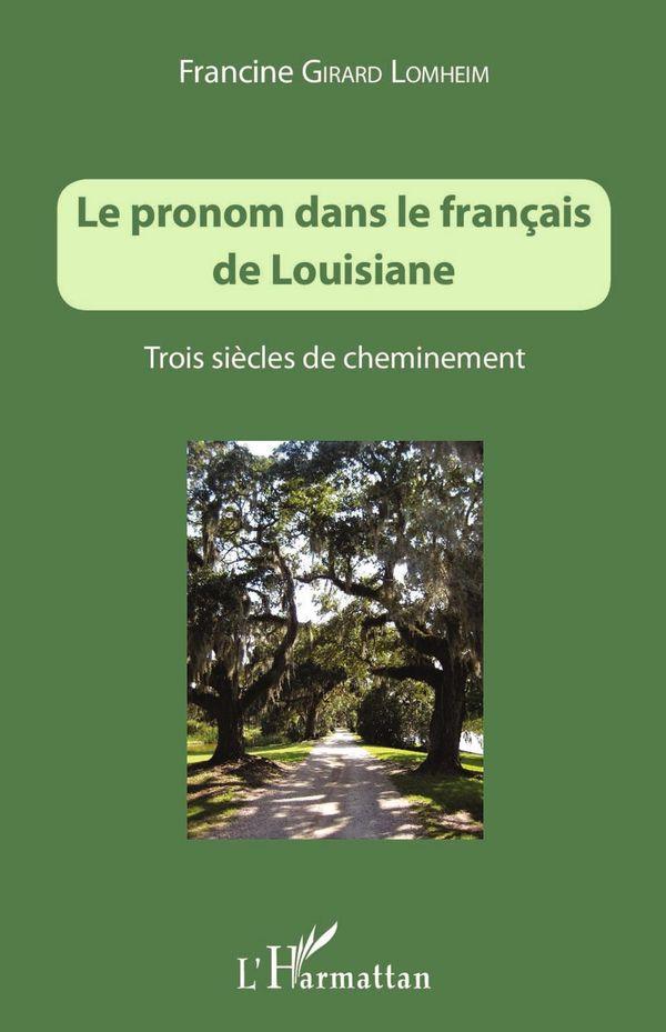 Le pronom dans le français de Louisiane