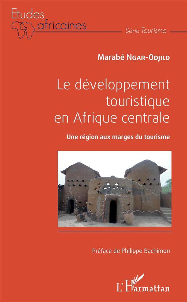 Le développement touristique en Afrique centrale