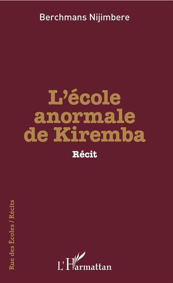 L'école anormale de Kiremba