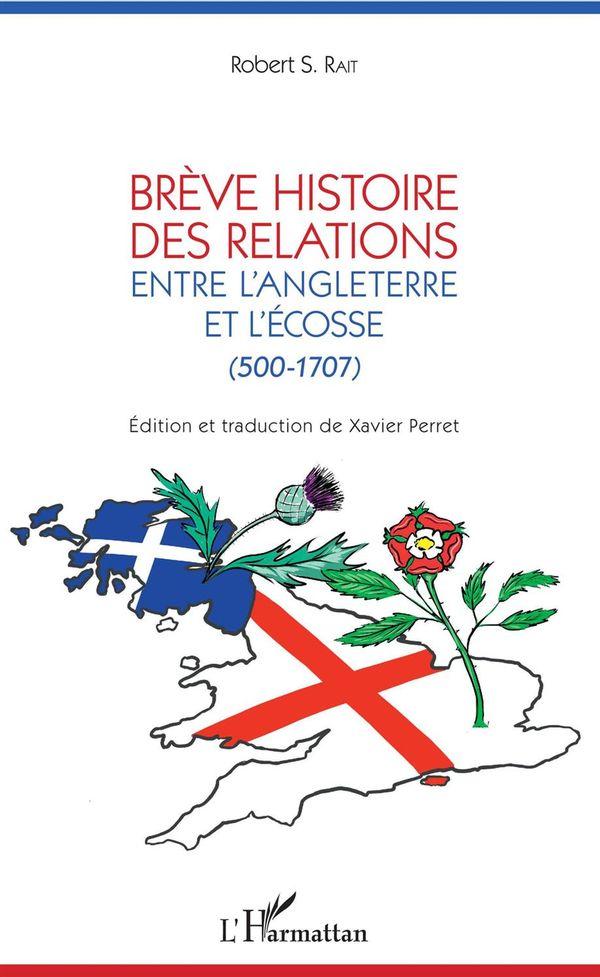 Brève histoire des relations entre l'Angleterre et l'Ecosse