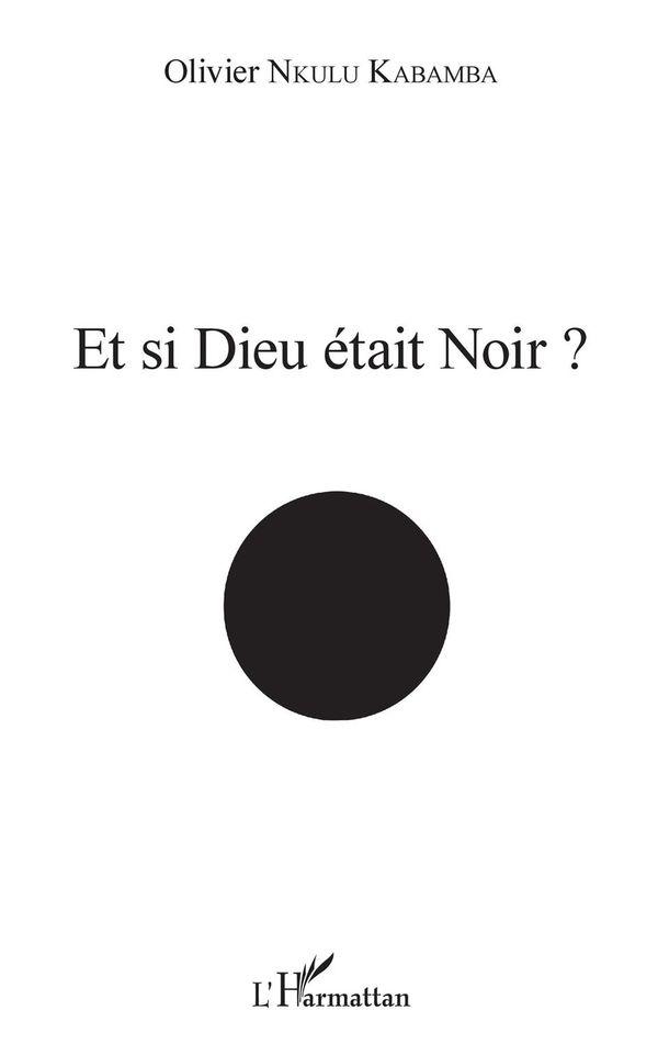 Et si Dieu était noir ?