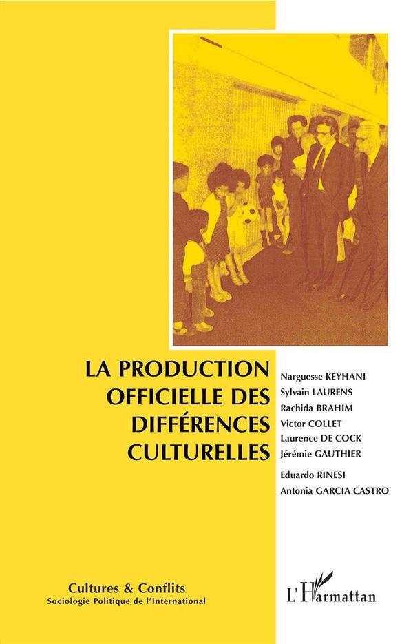 La production officielle des différences culturelles