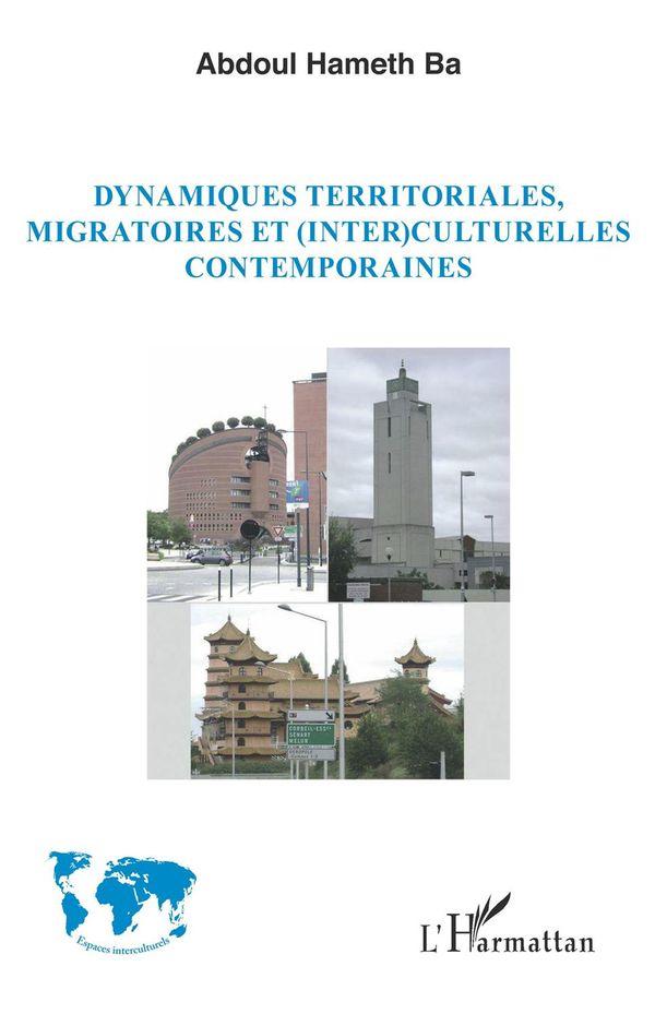 Dynamiques territoriales, migratoires et (inter)culturelles contemporaines